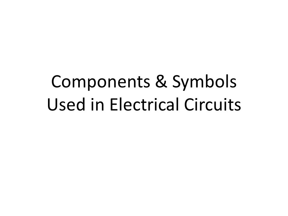 Electrical Components and Symbols
